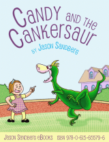 Candy and the Cankersaur – a fun children's book by Jason Sandberg